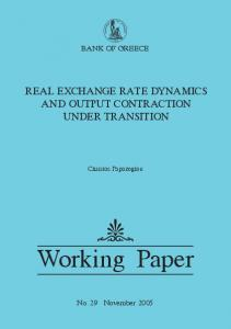 BANK OF GREECE REAL EXCHANGE RATE DYNAMICS AND OUTPUT CONTRACTION UNDER TRANSITION. Christos Papazoglou. Working Paper
