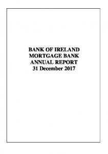 BANK OF IRELAND MORTGAGE BANK ANNUAL REPORT 31 December 2017