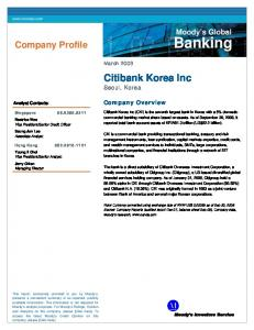 Banking. Citibank Korea Inc Seoul, Korea. Company Profile. Moody s Global. Company Overview. March Analyst Contacts:
