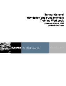 Banner General Navigation and Fundamentals Training Workbook