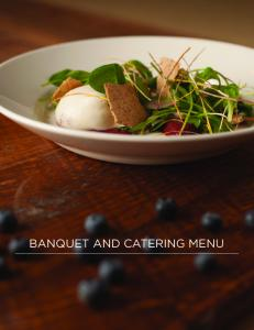 BANQUET AND CATERING MENU