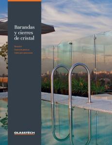 Barandas y cierres de cristal. Barandas Cierres de piscinas Codos para pasamanos
