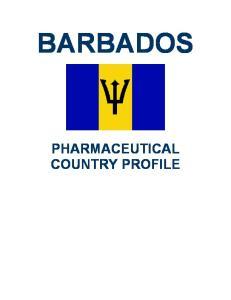 BARBADOS PHARMACEUTICAL COUNTRY PROFILE