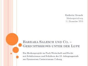 BARBARA SALESCH UND CO. GERICHTSSHOWS UNTER DER LUPE