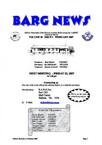 BARG News. Official Newsletter of the Ballarat Amateur Radio Group Inc. # 6953T ABN VOLUME 30 ISSUE 2 FEBRUARY 2007