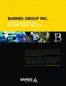 BARNES GROUP INC. MANUFACTURING AND DISTRIBUTION EXCELLENCE