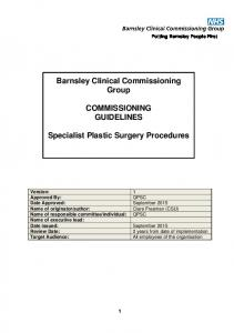 Barnsley Clinical Commissioning Group COMMISSIONING GUIDELINES. Specialist Plastic Surgery Procedures
