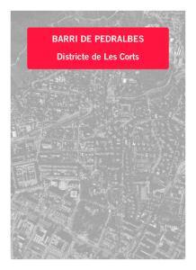 BARRI DE PEDRALBES. Districte de Les Corts
