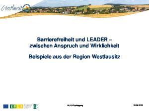 Barrierefreiheit und LEADER zwischen Anspruch und Wirklichkeit. Beispiele aus der Region Westlausitz