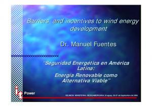 Barriers and incentives to wind energy development