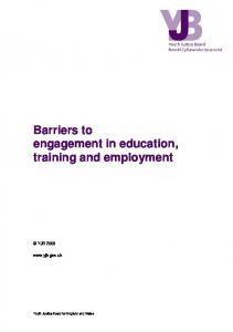 Barriers to engagement in education, training and employment