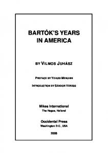BARTÓK S YEARS IN AMERICA