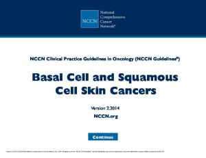 Basal Cell and Squamous Cell Skin Cancers