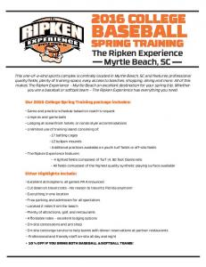 BASEBALL 2016 COLLEGE. SPRING TRAINING The Ripken Experience Myrtle Beach, SC. Our 2016 College Spring Training package includes: