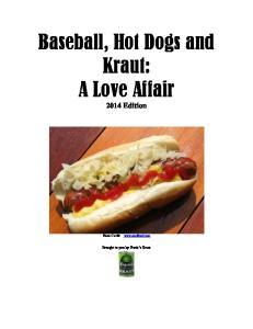Baseball, Hot Dogs and Kraut: A Love Affair 2014 Edition