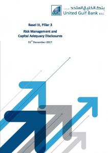 Basel III, Pillar 3 Risk Management and Capital Adequacy Disclosures. 31 st December 2017