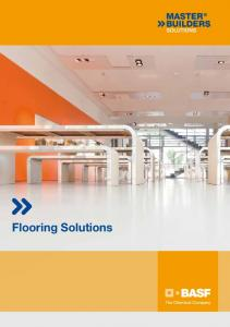 BASF Flooring Solutions Seamless Flooring Systems. Our reference in Dresden (Germany): 80. elementary school. Contents