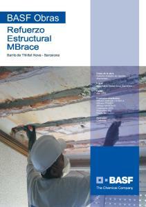 BASF Obras. Refuerzo Estructural MBrace Barrio de Trinitat Nova - Barcelona. Datos de la obra: Refuerzo forjados de viguetas aluminosas