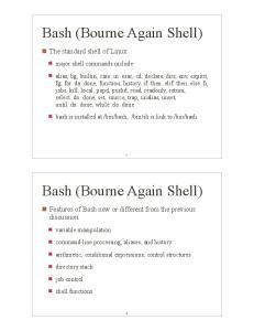 Bash (Bourne Again Shell) Bash (Bourne Again Shell)