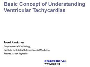Basic Concept of Understanding Ventricular Tachycardias