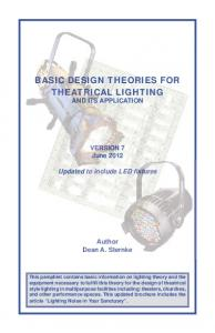 BASIC DESIGN THEORIES FOR THEATRICAL LIGHTING