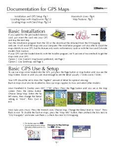 Basic Installation. Basic GPS Use & Setup. Documentation for GPS Maps. Macintosh Users: Pg 4 Map Features: Pg 5