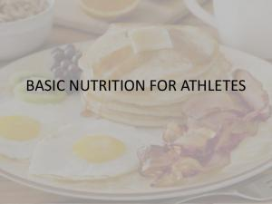 BASIC NUTRITION FOR ATHLETES