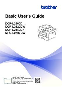 Basic User's Guide DCP-L2500D DCP-L2520DW DCP-L2540DN MFC-L2700DW