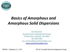 Basics of Amorphous and Amorphous Solid Dispersions
