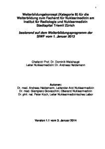 basierend auf dem Weiterbildungsprogramm der SIWF vom 1. Januar 2013
