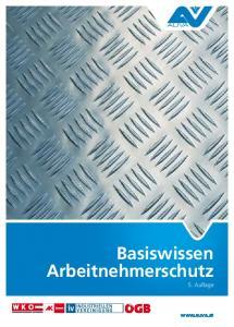 Basiswissen Arbeitnehmerschutz 5. Auflage