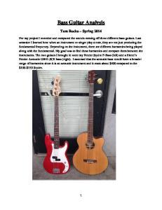 Bass Guitar Analysis Tom Rocko Spring 2014