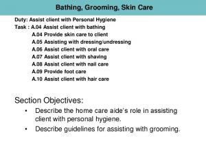 Bathing, Grooming, Skin Care