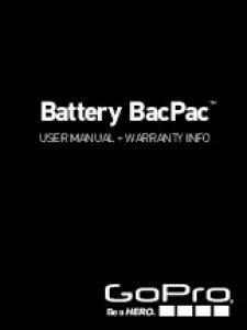 Battery BacPac. User Manual + Warranty Info