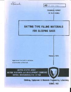 BATTING TYPE FILLING MATERIALS FOR SLEEPING BAGS