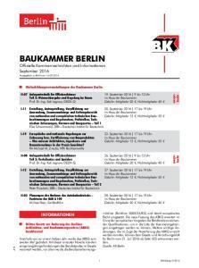 BAUKAMMER BERLIN Offizielle Kammernachrichten und Informationen September 2016 Ausgegeben zu Berlin am