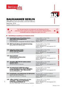 BAUKAMMER BERLIN Offizielle Kammernachrichten und Informationen Dezember 2016 Ausgegeben zu Berlin am