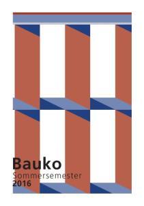Bauko Sommersemester 2016