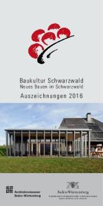 Baukultur Schwarzwald Neues Bauen im Schwarzwald