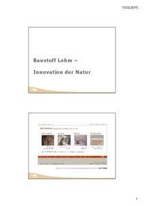 Baustoff Lehm Innovation der Natur
