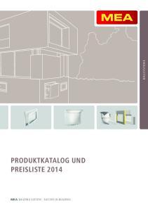 BAUSYSTEME PRODUKTKATALOG UND PREISLISTE 2014 MEA BUILDING SUCCESS - SUCCESS IN BUILDING