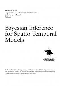 Bayesian Inference for Spatio-Temporal Models