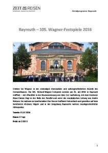 Bayreuth 105. Wagner-Festspiele 2016