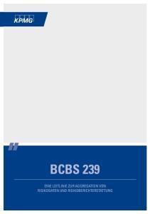 BCBS 239 EINE LEITLINIE ZUR AGGREGATION VON RISIKODATEN UND RISIKOBERICHTERSTATTUNG