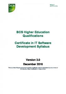 BCS Higher Education Qualifications. Certificate in IT Software Development Syllabus