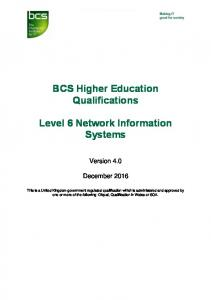 BCS Higher Education Qualifications. Level 6 Network Information Systems