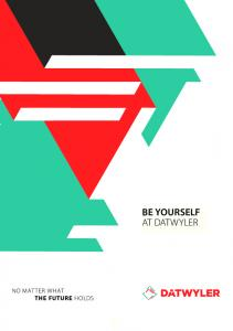 BE YOURSELF AT DATWYLER