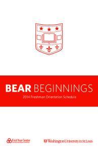 BEAR BEGINNINGS Freshman Orientation Schedule