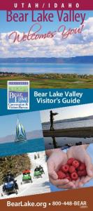 Bear Lake Valley. Welcomes You! Bear Lake Valley Visitor s Guide. BearLake.org BEAR (2327)