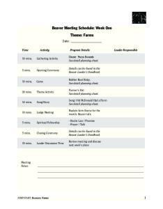 Beaver Meeting Schedule: Week One Theme: Farms